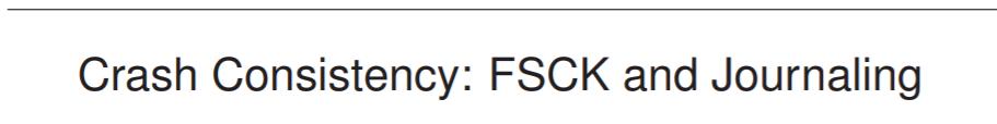 崩潰一致性:FSCK和日誌記錄